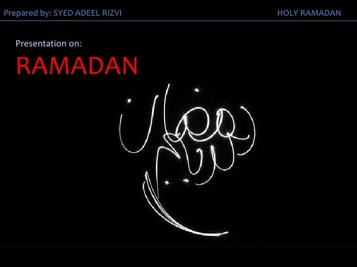 Presentation on: RAMADAN<br />