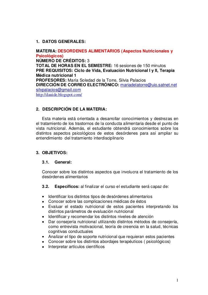 1. DATOS GENERALES:MATERIA: DESORDENES ALIMENTARIOS (Aspectos Nutricionales yPsicológicos)NÚMERO DE CRÉDITOS: 3TOTAL DE HO...