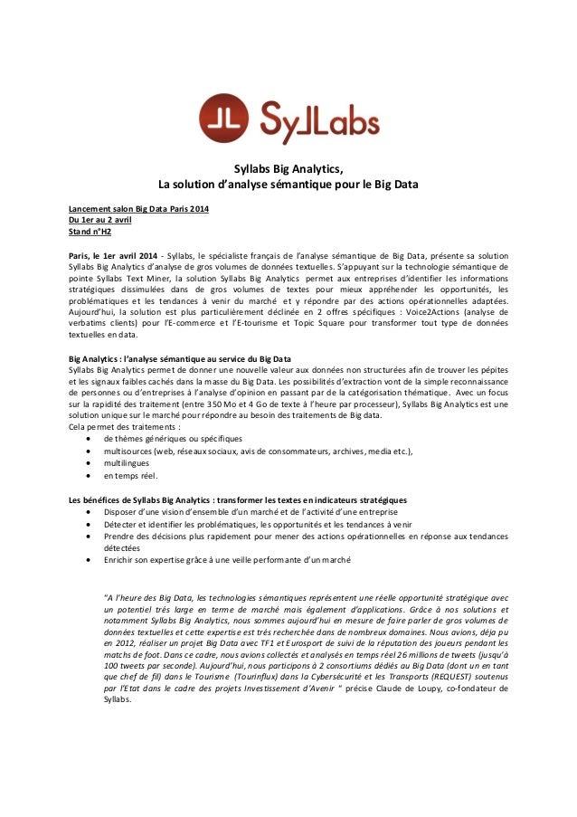 Syllabs Big Analytics, La solution d'analyse sémantique pour le Big Data Lancement salon Big Data Paris 2014 Du 1er au 2 a...