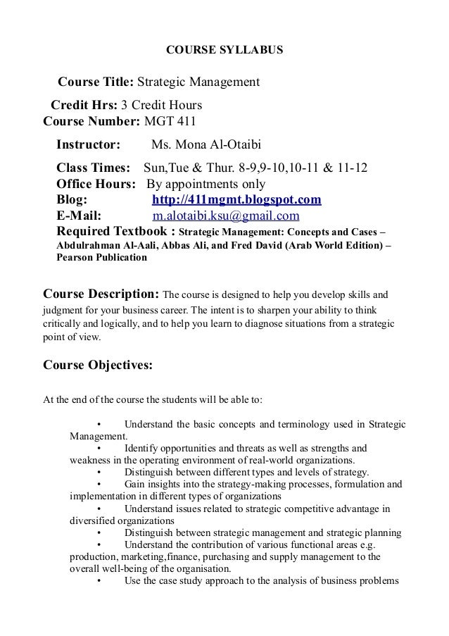 COURSE SYLLABUS  Course Title: Strategic Management Credit Hrs: 3 Credit Hours Course Number: MGT 411 Instructor: ! ! ! ! ...