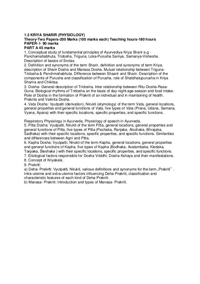 1.3 KRIYA SHARIR (PHYSIOLOGY) Theory-Two Papers-200 Marks (100 marks each) Teaching hours-180 hours PAPER- I- 90 marks PAR...