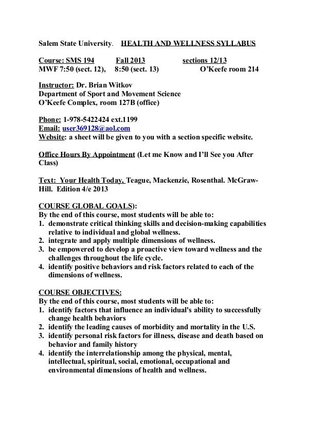 Salem State University. HEALTH AND WELLNESS SYLLABUS Course: SMS 194 Fall 2013 sections 12/13 MWF 7:50 (sect. 12), 8:50 (s...