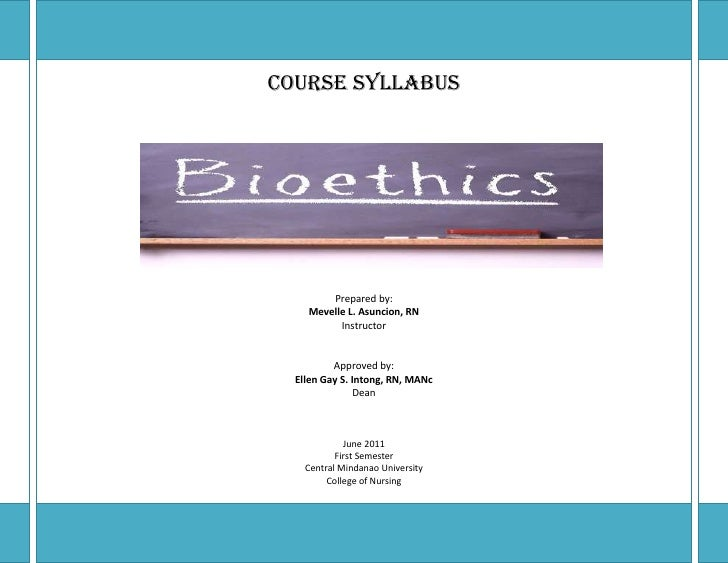 COURSE SYLLABUS        Prepared by:    Mevelle L. Asuncion, RN          Instructor          Approved by:  Ellen Gay S. Int...