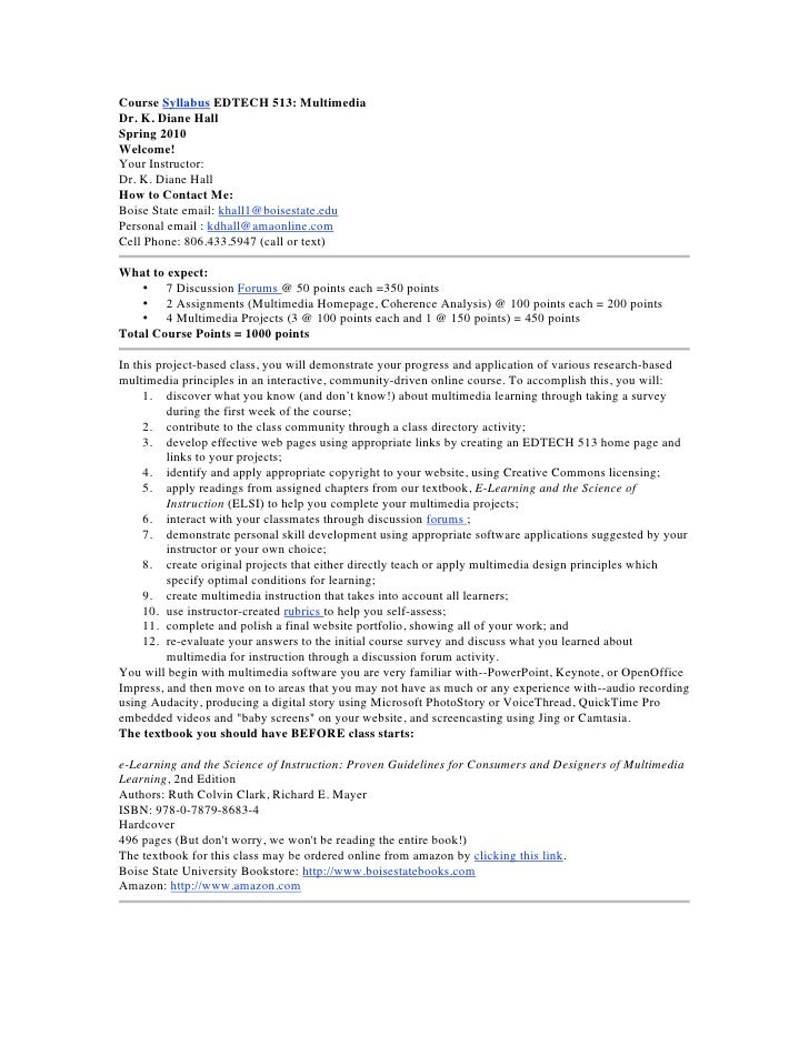 Course Syllabus EDTECH 513: MultimediaDr. K. Diane HallSpring 2010Welcome!Your Instructor:Dr. K. Diane HallHow to Contact ...