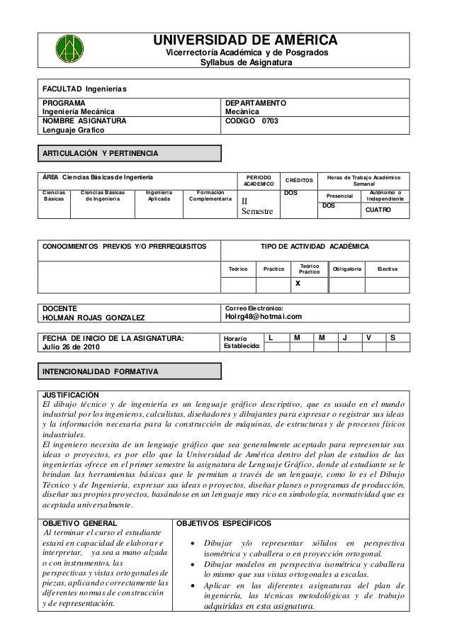 UNIVERSIDAD DE AMÉRICA Vicerrectoría Académica y de Posgrados Syllabus de Asignatura FACULTAD Ingenierías PROGRAMA Ingenie...