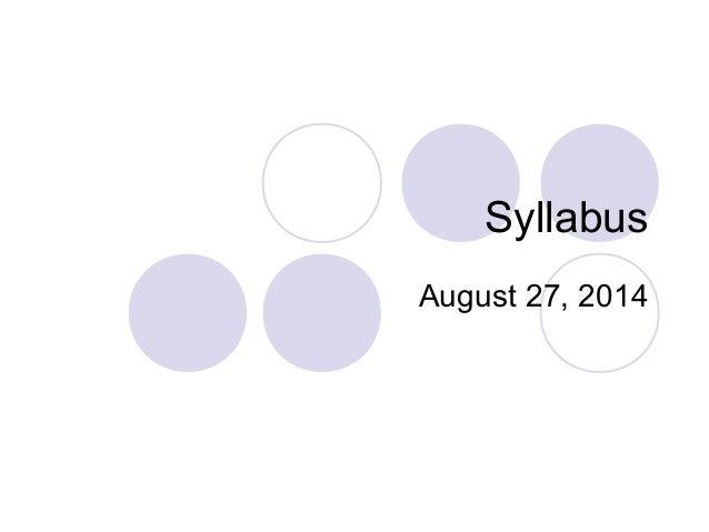 Syllabus  August 27, 2014