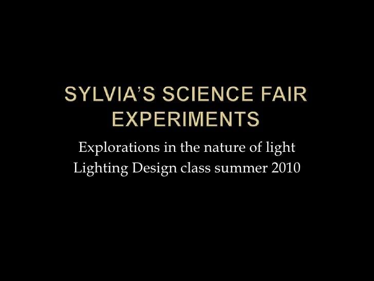 Sylvia's science fair experiments