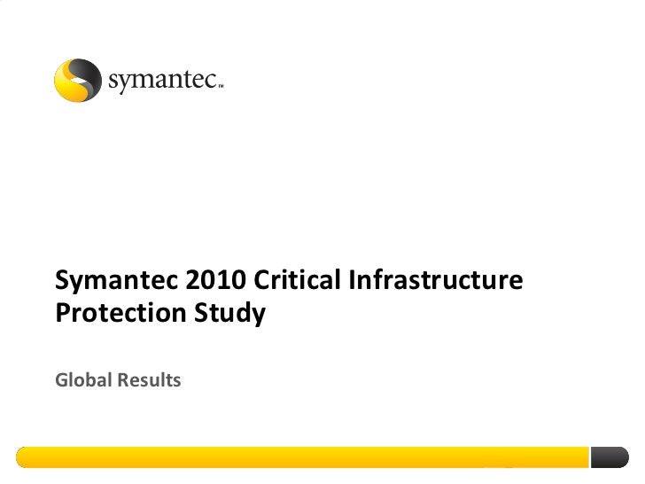 Symantec 2010 Critical Infrastructure Protection Study