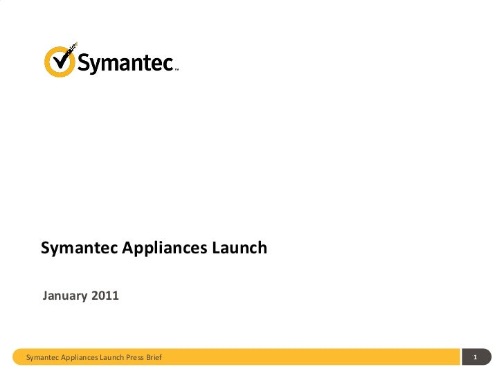 Symantec Appliances Strategy Launch