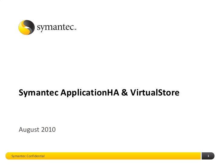Symantec ApplicationHA and VirtualStore