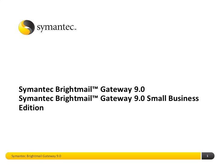 Symantec Brightmail Gateway 9