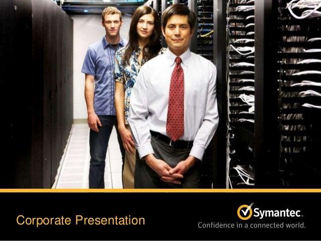 Symantec Corporate Presentation May 31, 2013