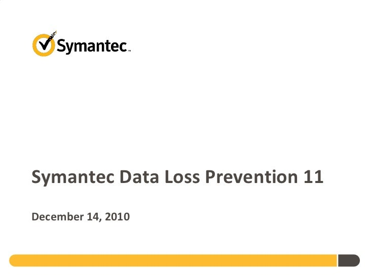 Symantec Data Loss Prevention 11