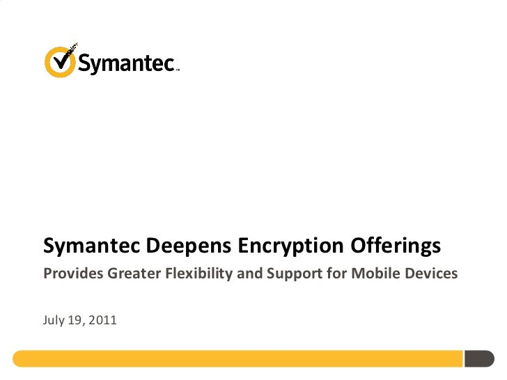 Symantec Deepens Encryption Offerings