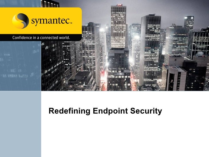 Redefining Endpoint Security