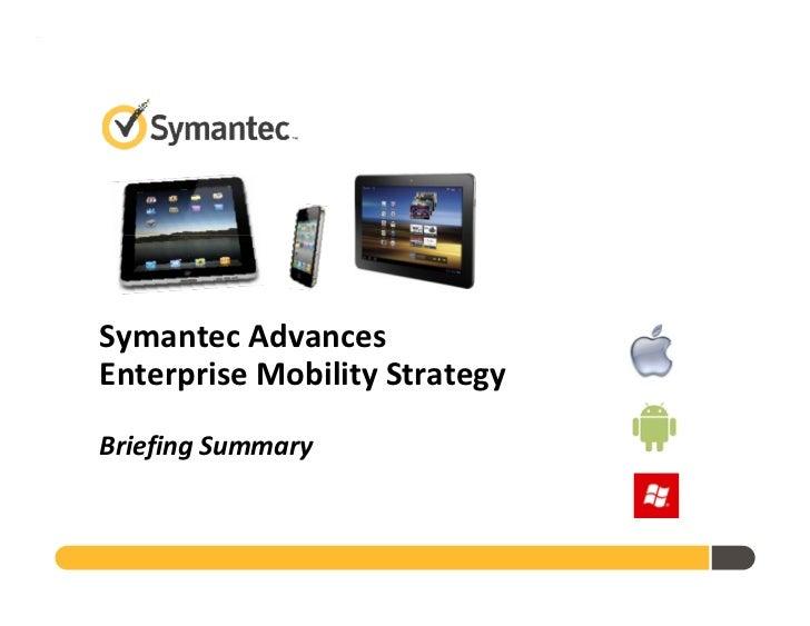 Symantec Enterprise Mobility - Mobile World Congress February 2012