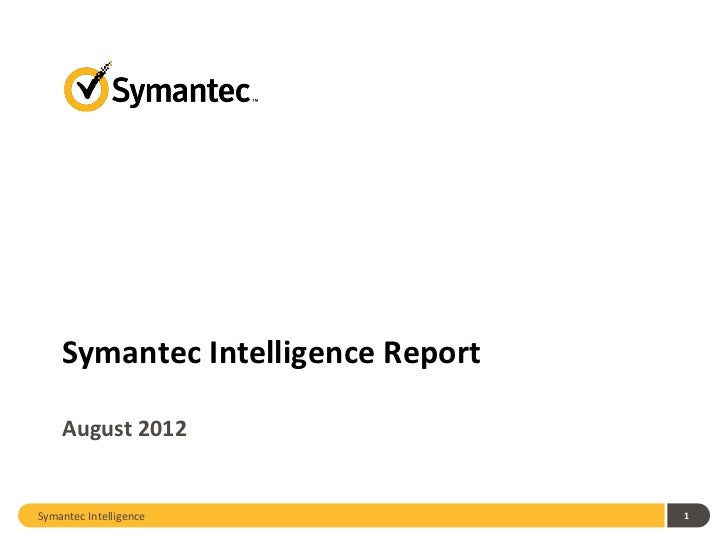 Symantec Intelligence Report August 2012