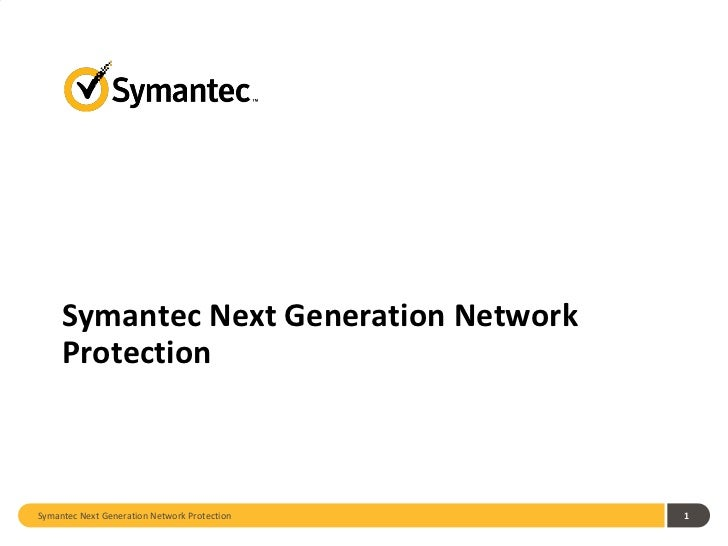 Symantec Next Generation Network Protection