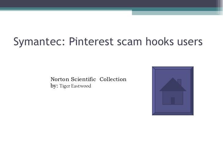 Symantec pinterest scam hooks users