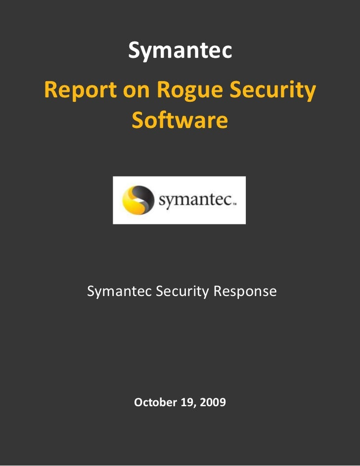 Symantec Report On Rogue Security Software