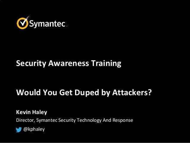 Symantec Security Awareness October 2012