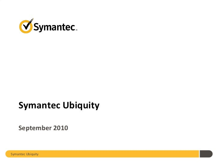 Symantec Ubiquity