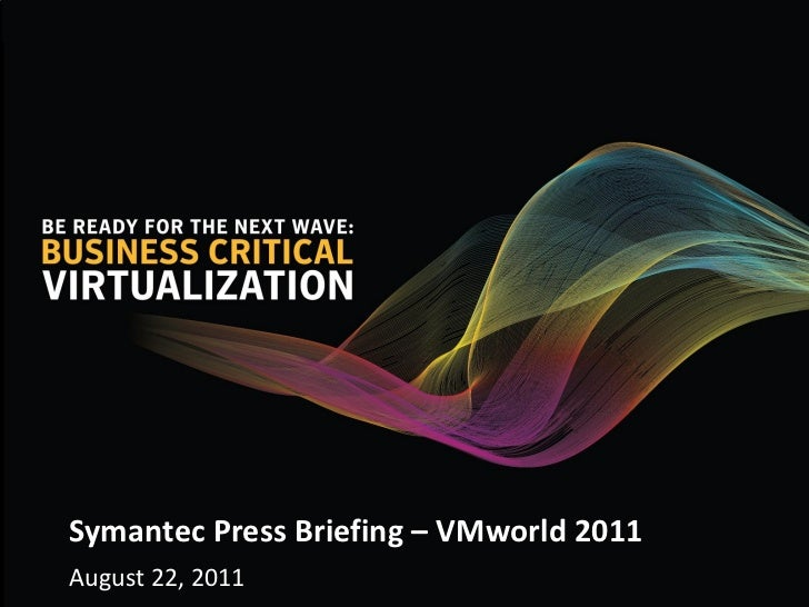 Symantec VMworld 2011 News