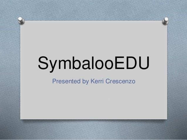 Kerri Crescenzo Symbaloo presentation edu 614