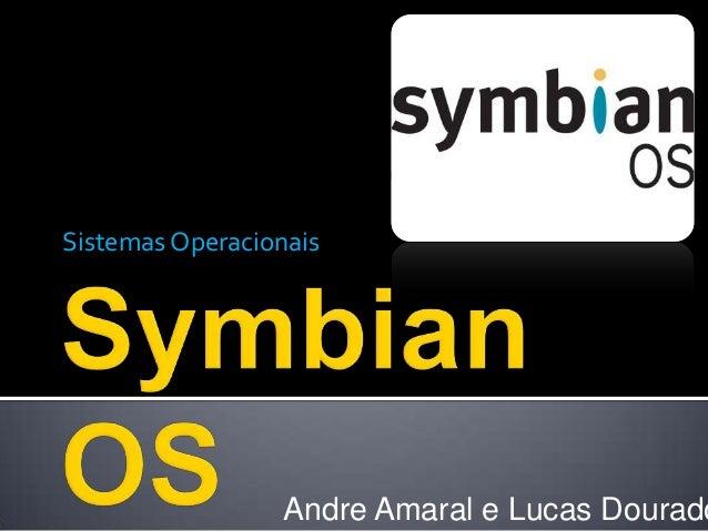 Sistemas Operacionais                 Andre Amaral e Lucas Dourado