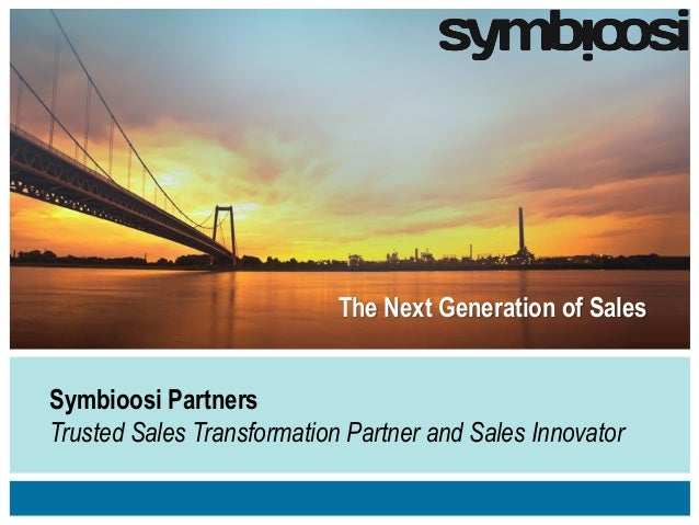 The Next Generation of SalesSymbioosi PartnersTrusted Sales Transformation Partner and Sales Innovator