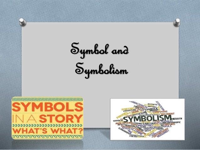 Symbol and Symbolism