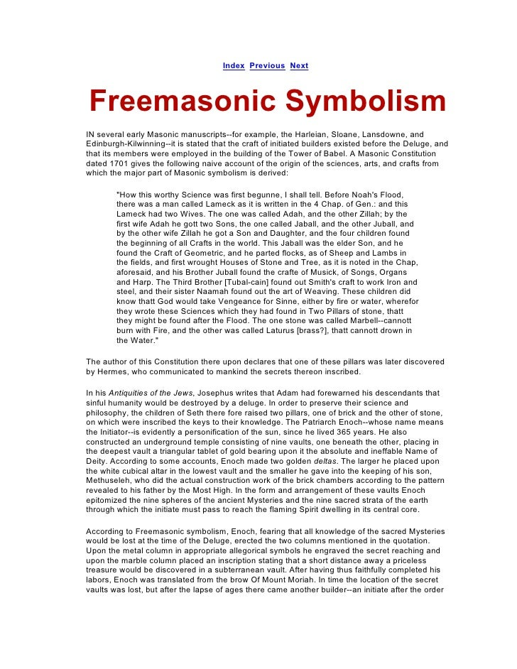 Index Previous Next    Freemasonic Symbolism IN several early Masonic manuscripts--for example, the Harleian, Sloane, Lans...