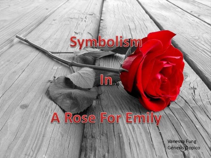 A Rose for Emily - Symbolism - IIA2