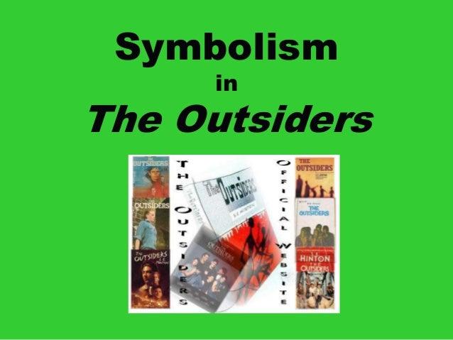 Symbolismin theoutsiderspresentation 1