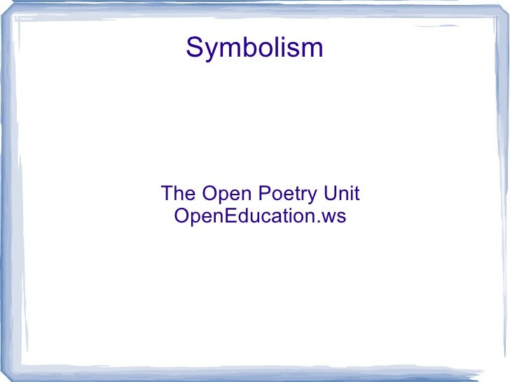 Symbolism The Open Poetry Unit OpenEducation.ws