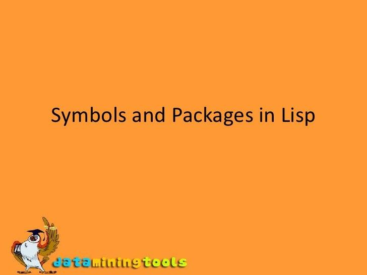 LISP:Symbols and packages in lisp
