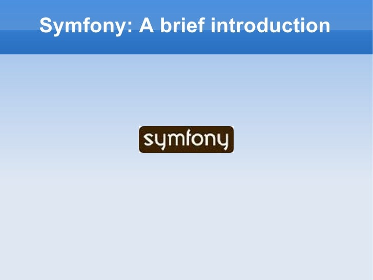 Symfony: A brief introduction