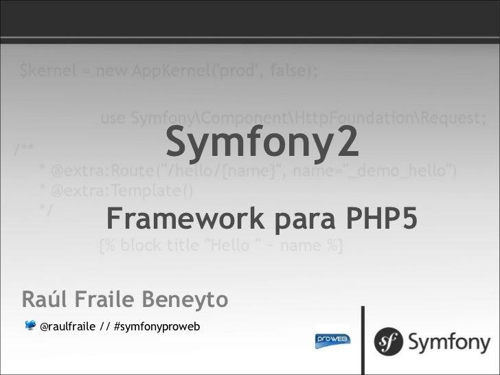 Symfony2: Framework para PHP5