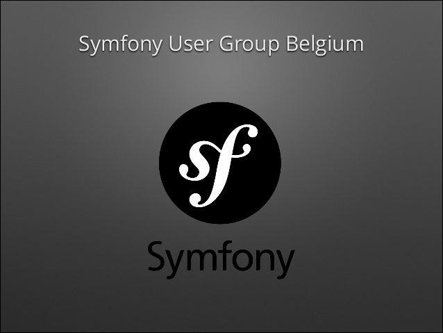 Symfony User Group Belgium