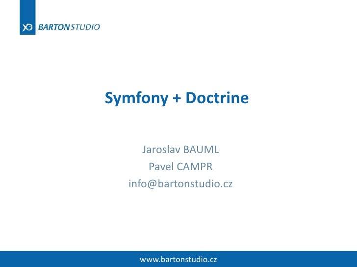 Symfony & Doctrine @ Webexpo09