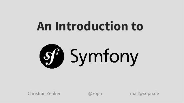 An Introduction to Symfony