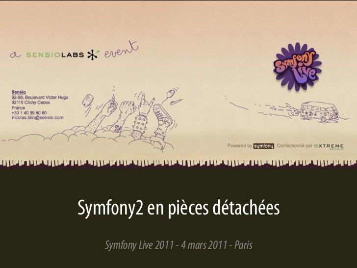 Symfony2 en pièces détachées