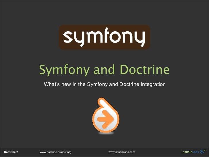 Symfony2 and Doctrine2 Integration