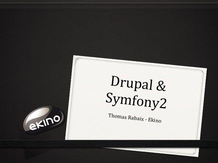 Drupal & Symfony2