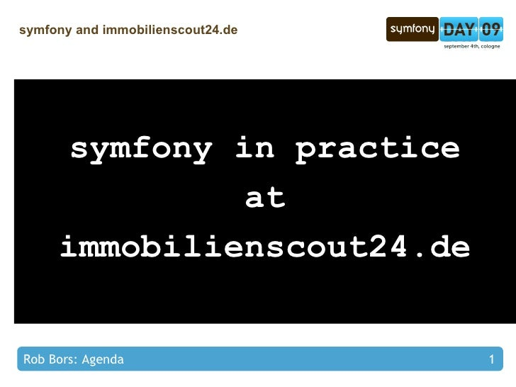 symfony and immobilienscout24.de - Rob Bors