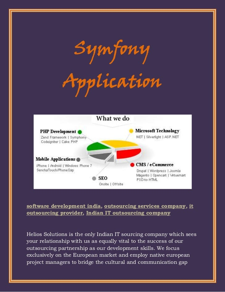 Symfony              Applicationsoftware development india, outsourcing services company, itoutsourcing provider, Indian I...
