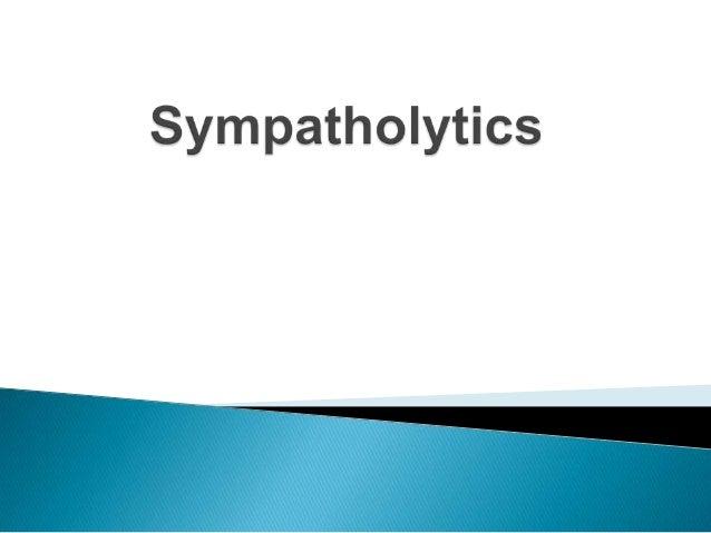 Sympatholytics