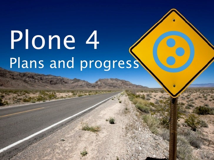 Plone 4 Plans and progress