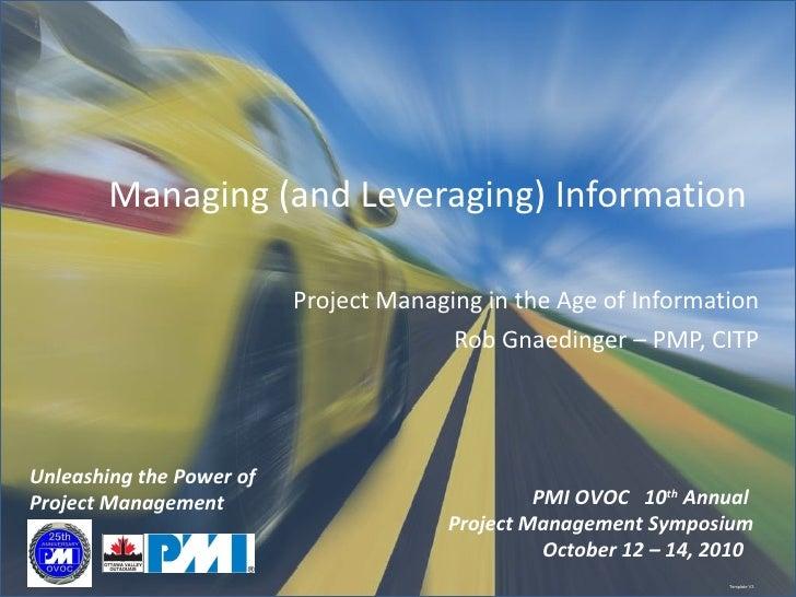 Symposium 2010    Gnaedinger Managing (And Leveraging) Information) (3)