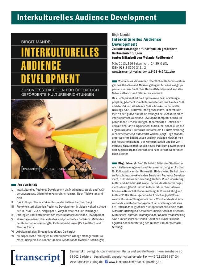 Interkulturelles Audience DevelopmentBirgit MandelInterkulturelles AudienceDevelopmentZukunftsstrategien für öffentlich ge...